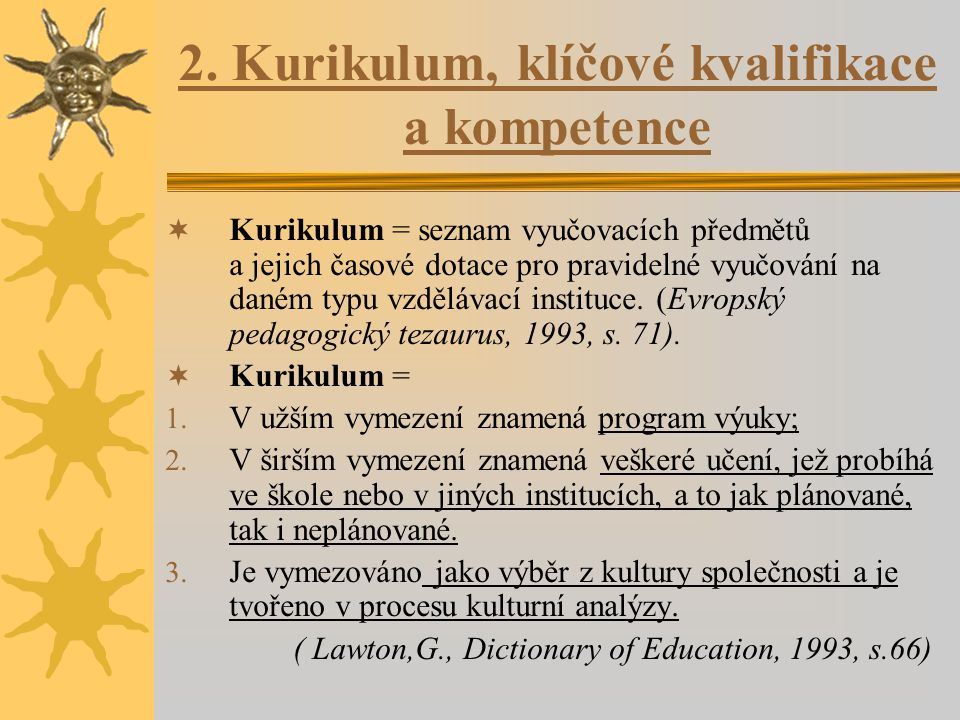 Příprava a organizace vzdělávací akce: 1.
