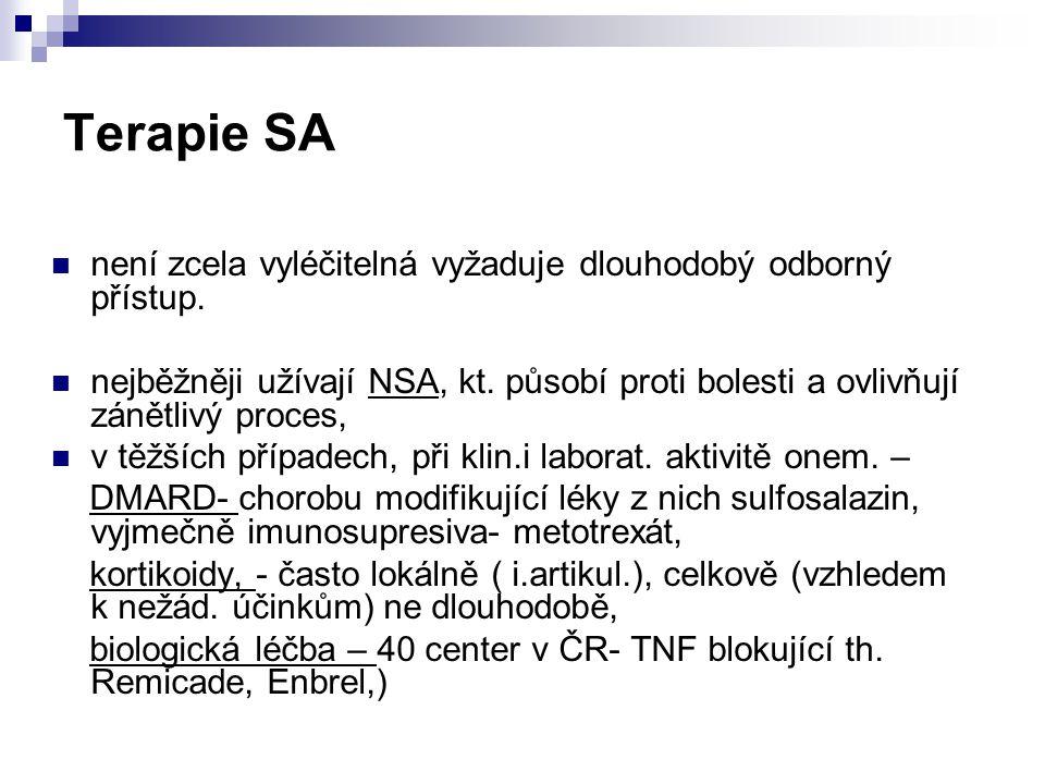 Terapie SA není zcela vyléčitelná vyžaduje dlouhodobý odborný přístup. nejběžněji užívají NSA, kt. působí proti bolesti a ovlivňují zánětlivý proces,