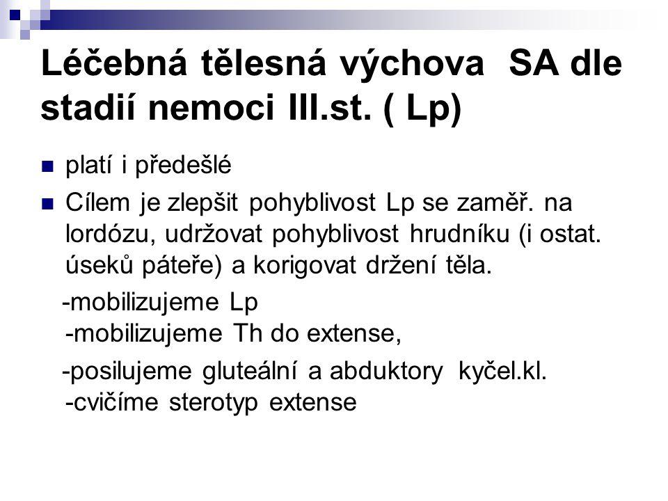 Léčebná tělesná výchova SA dle stadií nemoci III.st.
