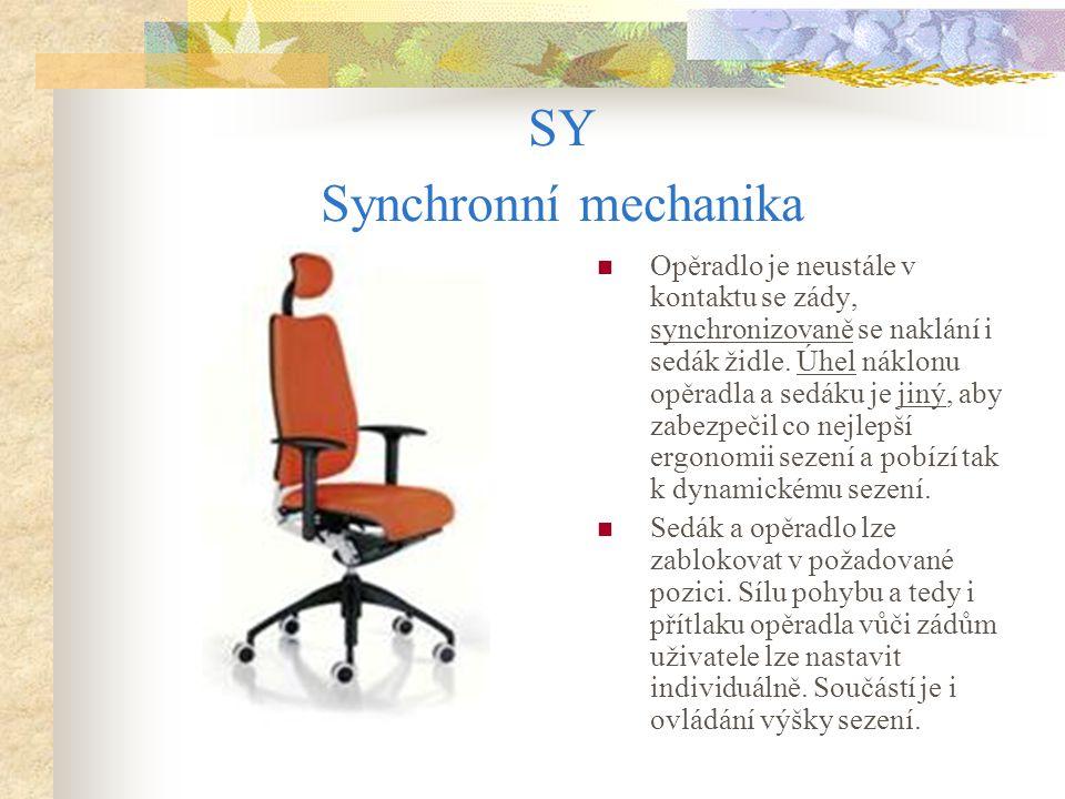 SY Synchronní mechanika Opěradlo je neustále v kontaktu se zády, synchronizovaně se naklání i sedák židle. Úhel náklonu opěradla a sedáku je jiný, aby