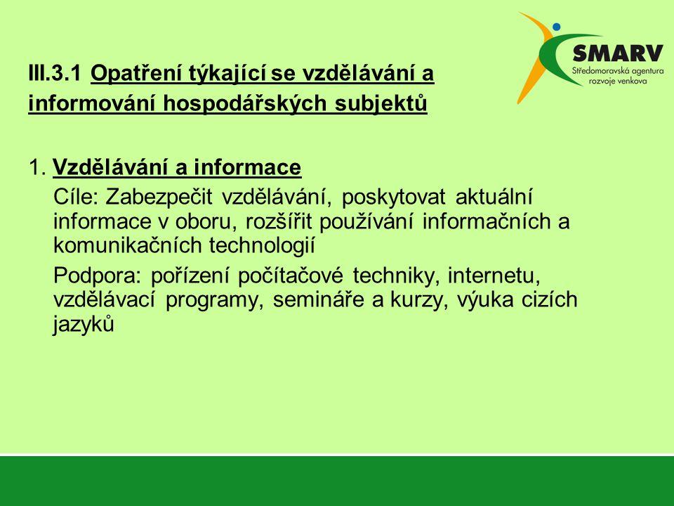 III.3.1 Opatření týkající se vzdělávání a informování hospodářských subjektů 1.