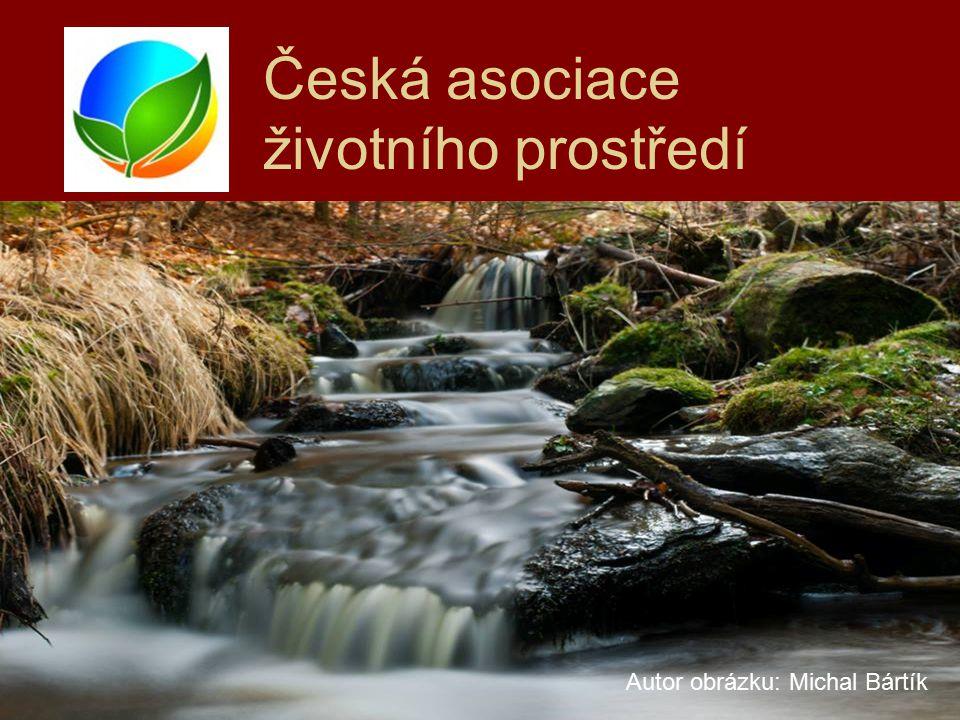 Česká asociace životního prostředí Autor obrázku: Michal Bártík