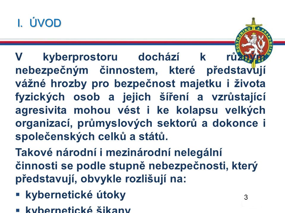 III.KYBERNETICKÁ OBRANA ČESKÉ REPUBLIKY 4.