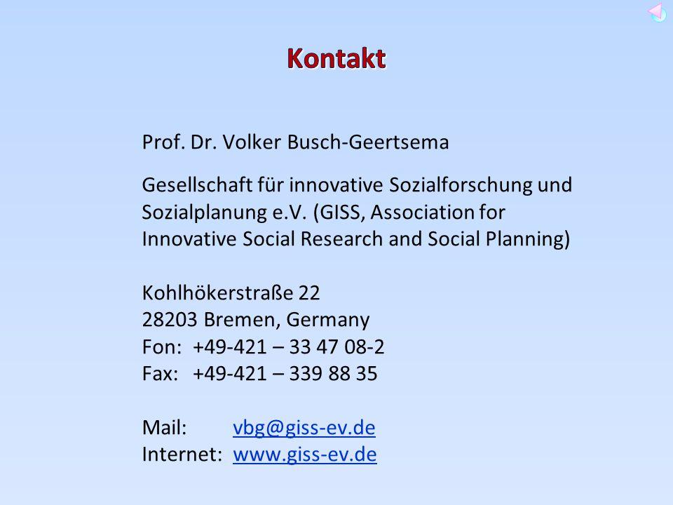 Prof. Dr. Volker Busch-Geertsema Gesellschaft für innovative Sozialforschung und Sozialplanung e.V. (GISS, Association for Innovative Social Research