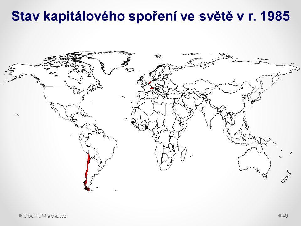 40OpalkaM@psp.cz 40 Stav kapitálového spoření ve světě v r. 1985