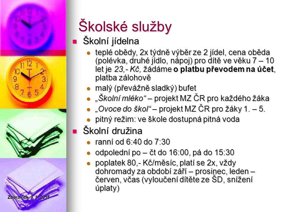 Složení školské rady ZŠ Zborovice Viz www.zszborovice.cz Viz www.zszborovice.czwww.zszborovice.cz Zborovice, 9.