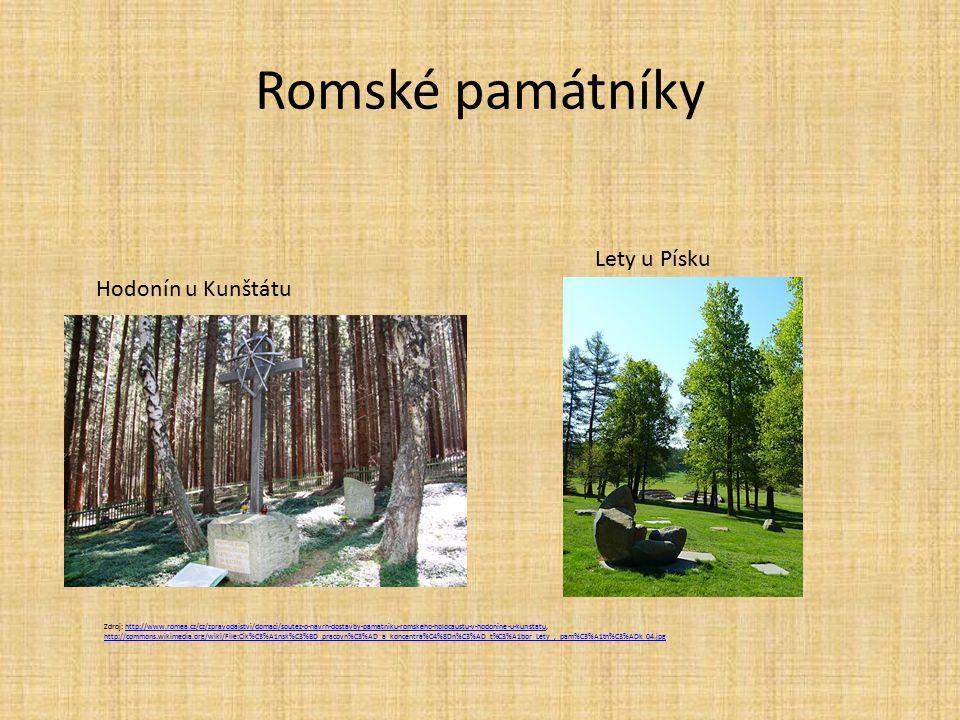 Romské památníky Zdroj: http://www.romea.cz/cz/zpravodajstvi/domaci/soutez-o-navrh-dostavby-pamatniku-romskeho-holocaustu-v-hodonine-u-kunstatu, http: