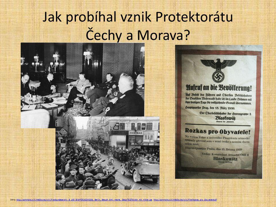 Jak probíhal vznik Protektorátu Čechy a Morava.