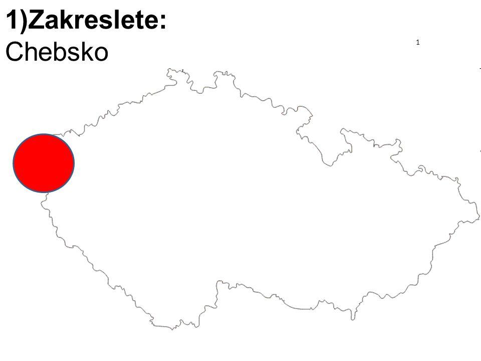 1) Zakreslete: Slezsko 1