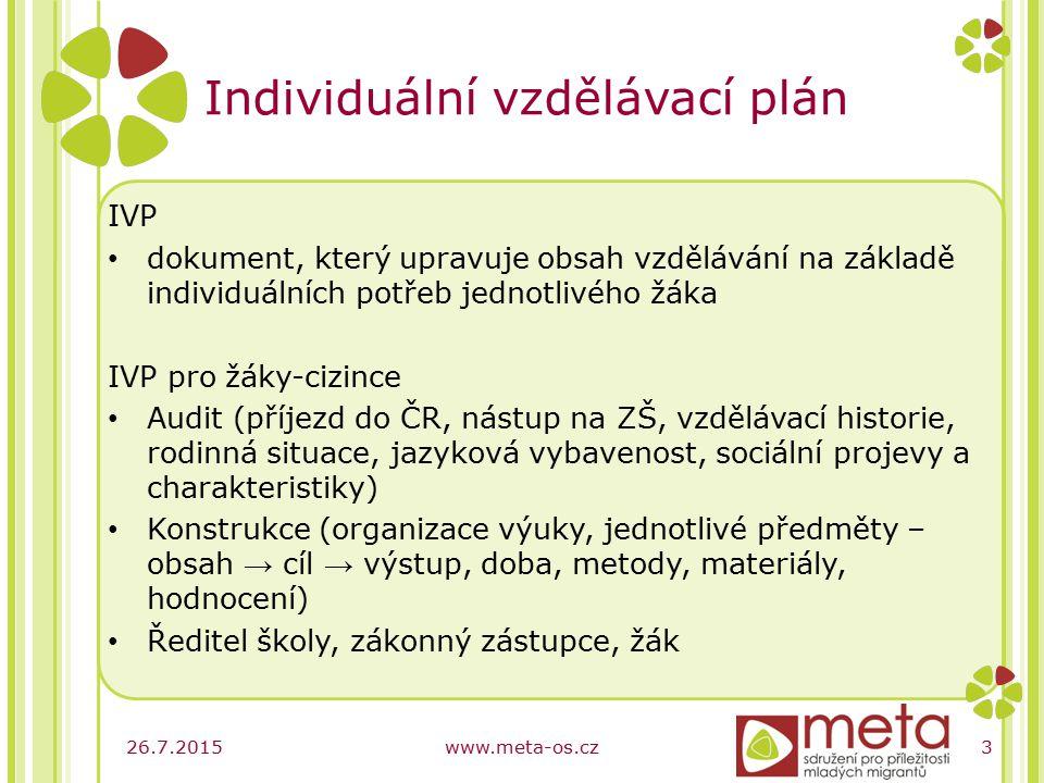 26.7.2015www.meta-os.cz4 Asistent pedagoga Vyhláška č.