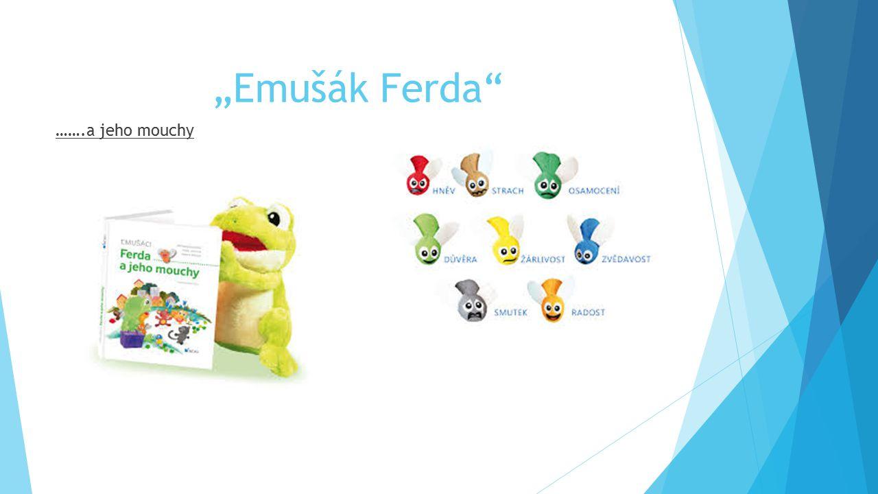 """""""Emušák Ferda"""" …….a jeho mouchy"""