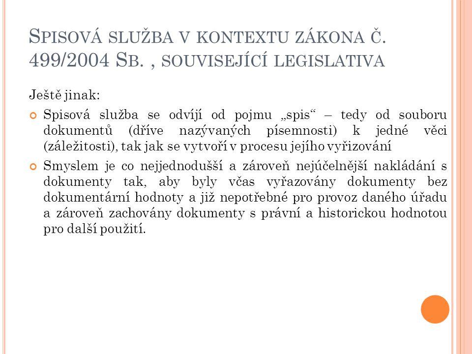 S PISOVÁ SLUŽBA V KONTEXTU ZÁKONA Č.