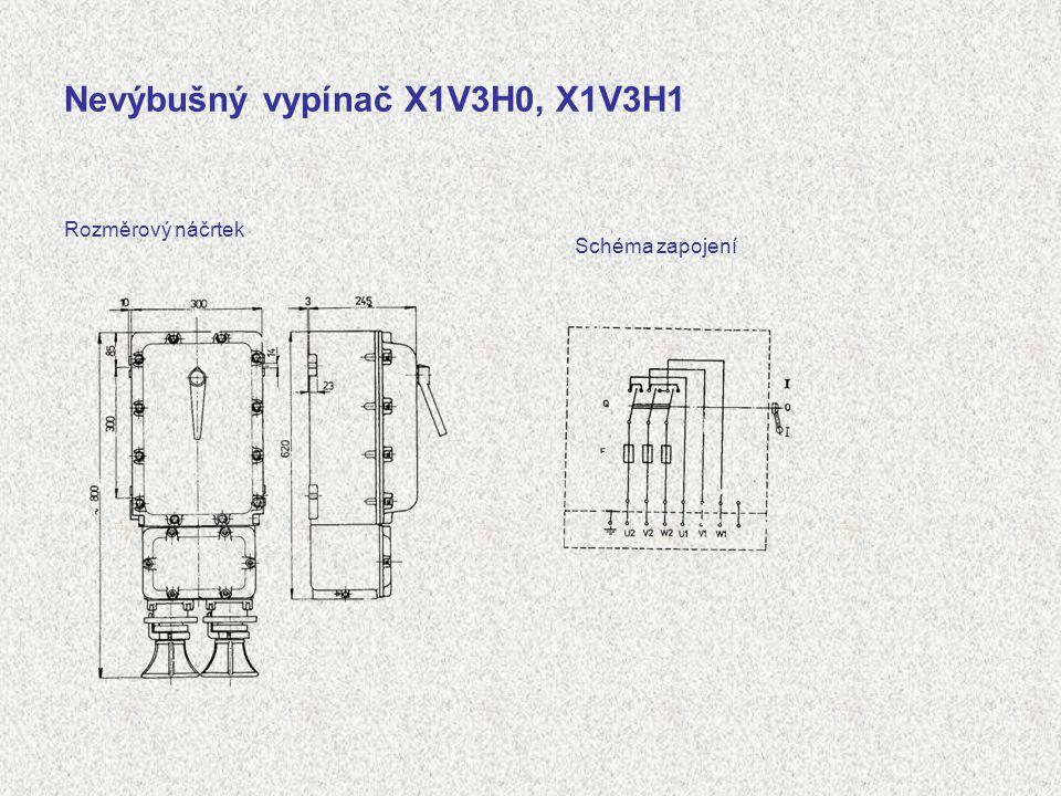 Nevýbušný vypínač X1V3H0, X1V3H1 Rozměrový náčrtek Schéma zapojení