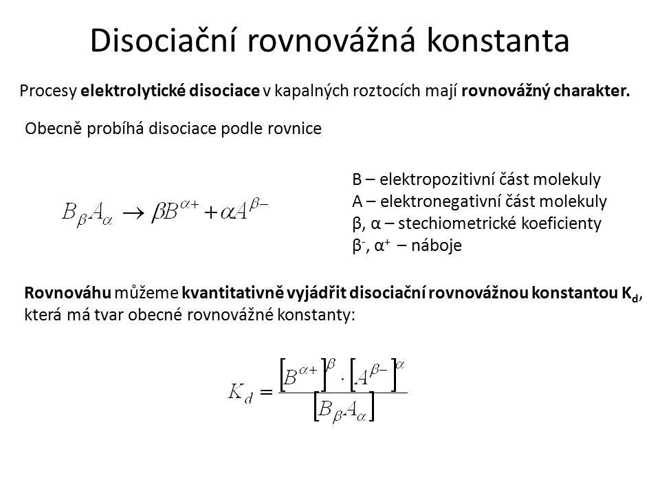 Procesy elektrolytické disociace v kapalných roztocích mají rovnovážný charakter. Obecně probíhá disociace podle rovnice B – elektropozitivní část mol