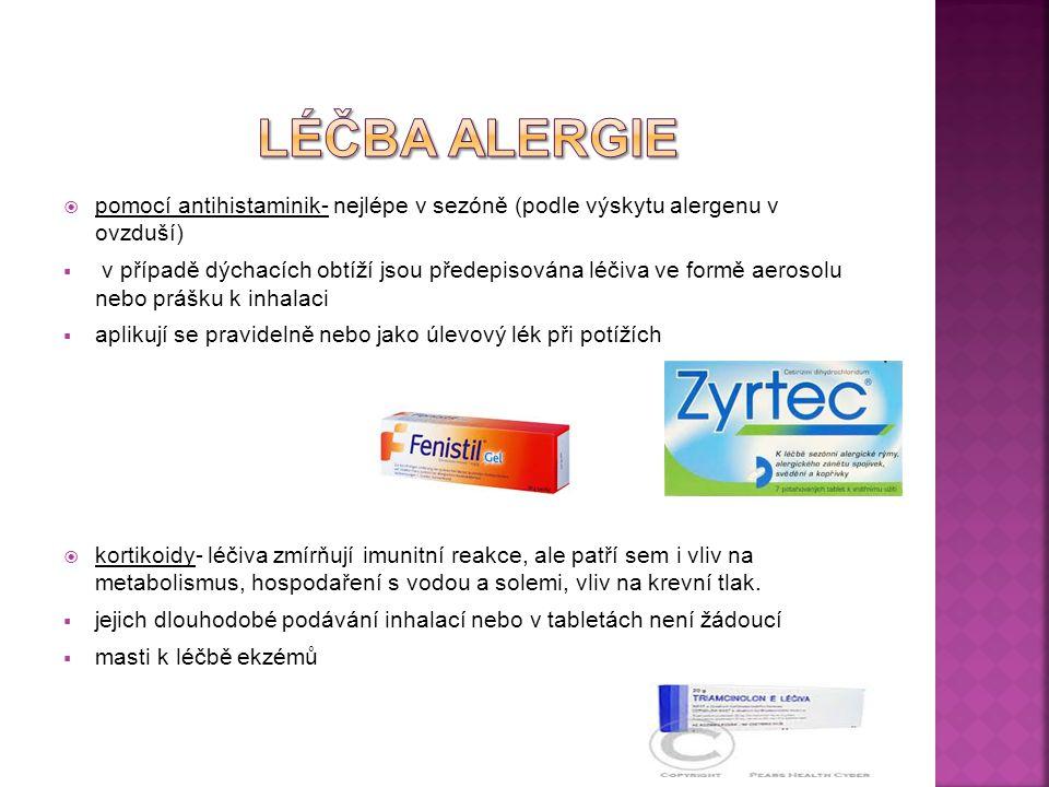  pomocí antihistaminik- nejlépe v sezóně (podle výskytu alergenu v ovzduší)  v případě dýchacích obtíží jsou předepisována léčiva ve formě aerosolu