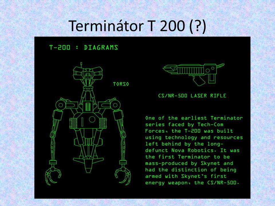 Terminátor T 200 (?)