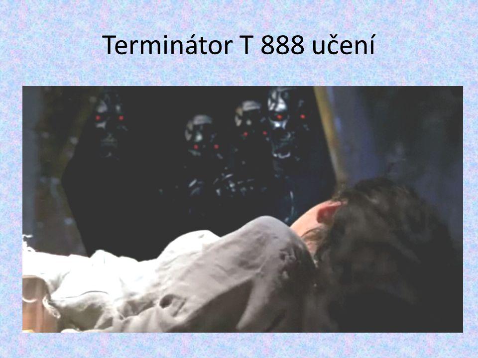 Terminátor T 888 učení