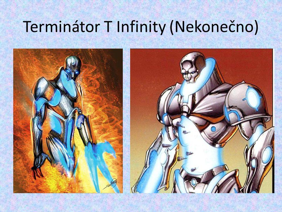 Terminátor T Infinity (Nekonečno)