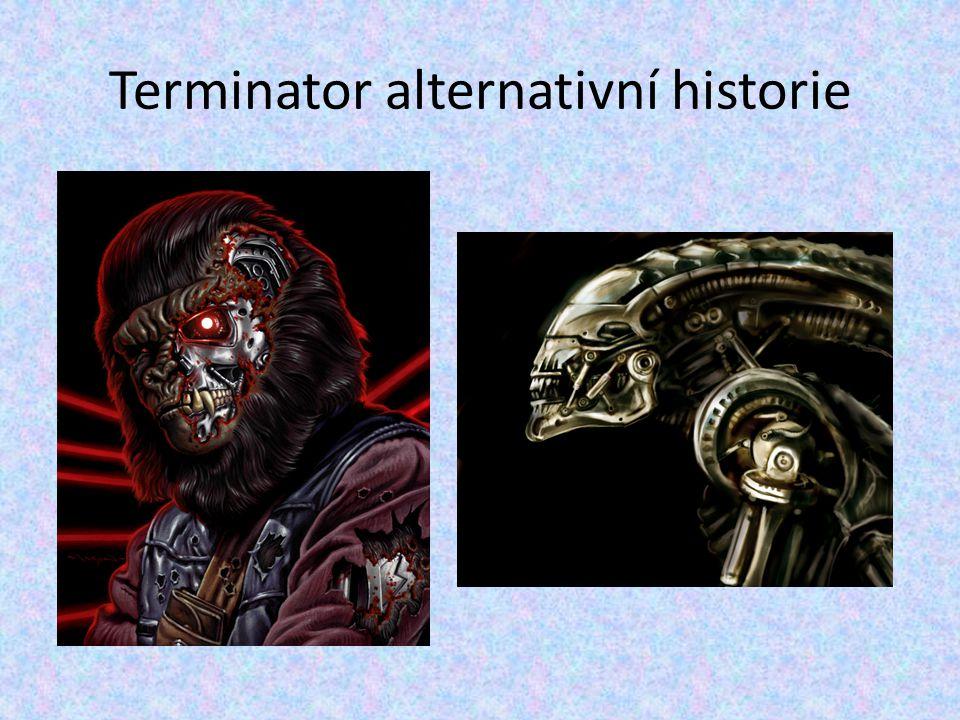 Terminator alternativní historie