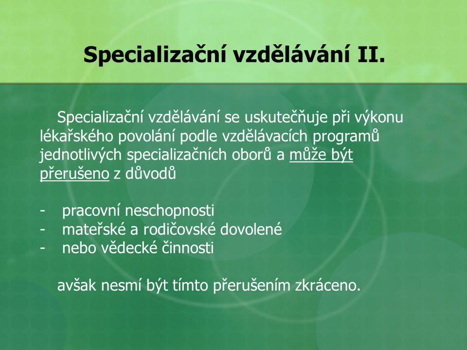 Specializační vzdělávání II.
