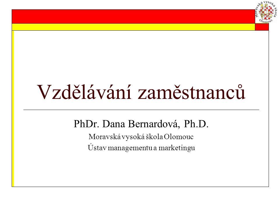 Vzdělávání zaměstnanců PhDr.Dana Bernardová, Ph.D.