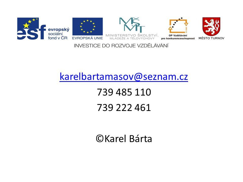 karelbartamasov@seznam.cz 739 485 110 739 222 461 ©Karel Bárta