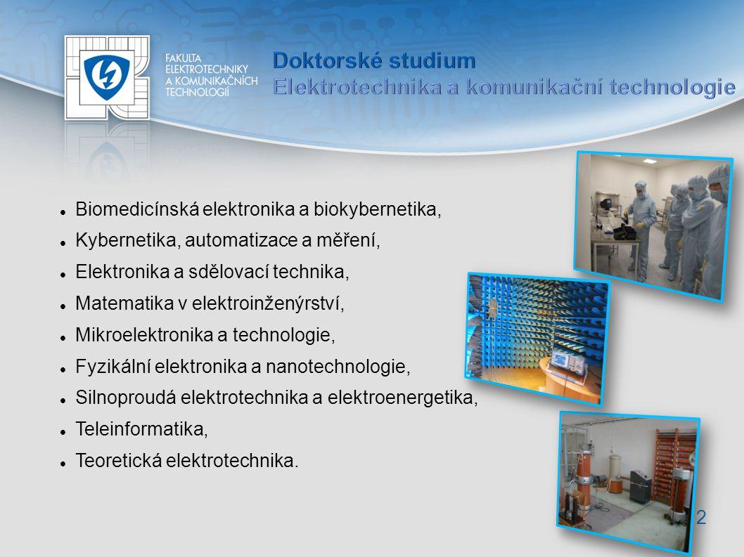 12 Biomedicínská elektronika a biokybernetika, Kybernetika, automatizace a měření, Elektronika a sdělovací technika, Matematika v elektroinženýrství, Mikroelektronika a technologie, Fyzikální elektronika a nanotechnologie, Silnoproudá elektrotechnika a elektroenergetika, Teleinformatika, Teoretická elektrotechnika.