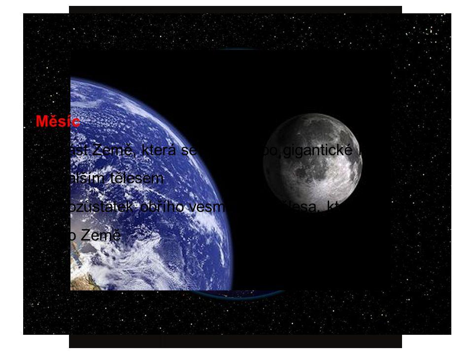 """Země -70% povrchu Země voda, 30 % kontinenty -jádro (železo, nikl…), plášť, kůra (tektonické desky), troposféra, stratosféra, mezosféra, termosféra -atmosféra 78% dusík, 21 % kyslík -kůra """"plave na polotekutém plášti (5 100  C) Měsíc 1.část Země, která se oddělila po gigantické kolizi s dalším tělesem 2.pozůstatek obřího vesmírného tělesa, které narazilo do Země"""