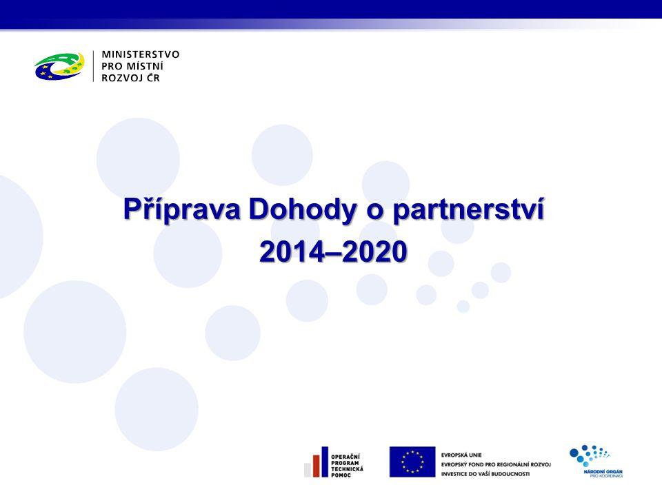 Příprava Dohody o partnerství 2014–2020