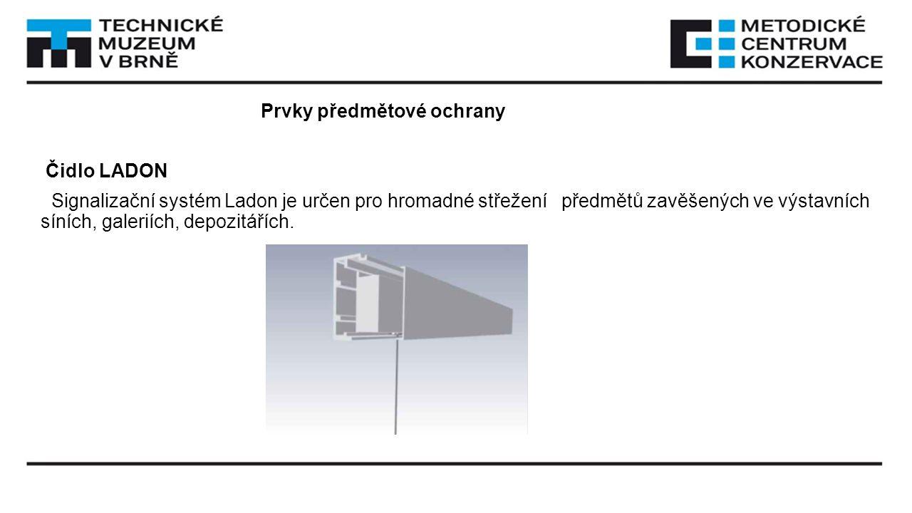 Prvky předmětové ochrany Čidlo LADON Signalizační systém Ladon je určen pro hromadné střežení předmětů zavěšených ve výstavních síních, galeriích, depozitářích.