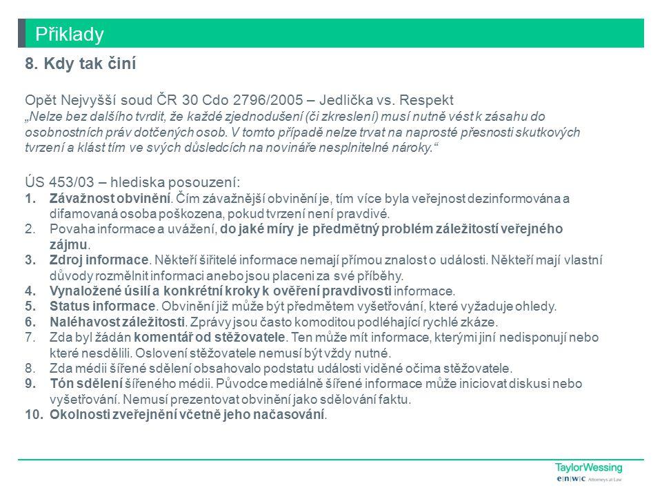 Přiklady 8.Kdy tak činí Opět Nejvyšší soud ČR 30 Cdo 2796/2005 – Jedlička vs.