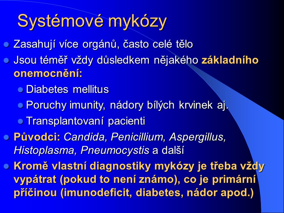 Klinický význam hub Mikroskopické houby v těle působí Mikroskopické houby v těle působí Mykózy – houbové záněty Mykózy – houbové záněty Mykotoxikózy –