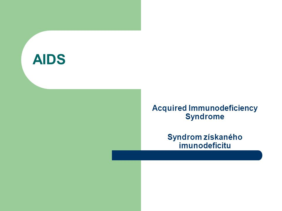 HIV Human Immunodeficiency Virus virus lidského imunodeficitu