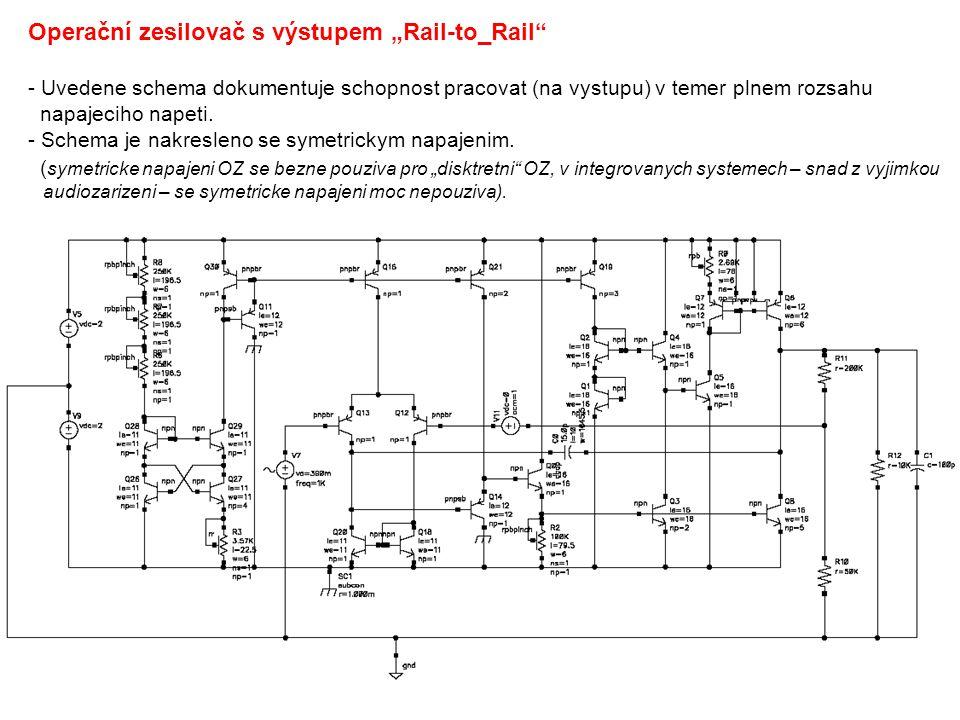 """Operační zesilovač s výstupem """"Rail-to_Rail - Uvedene schema dokumentuje schopnost pracovat (na vystupu) v temer plnem rozsahu napajeciho napeti."""