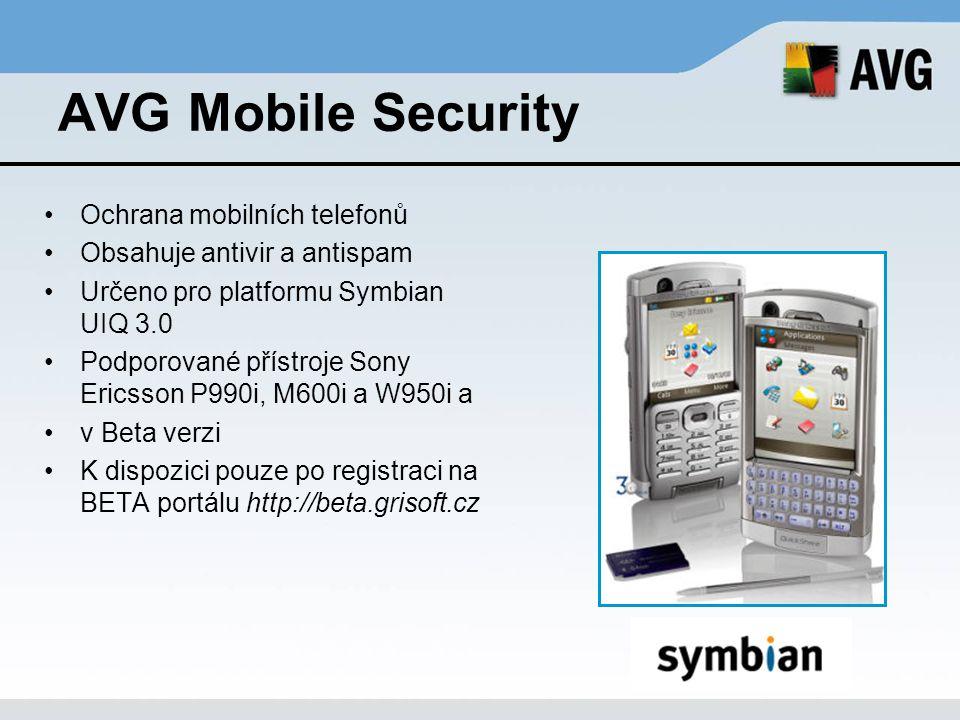 AVG Mobile Security Ochrana mobilních telefonů Obsahuje antivir a antispam Určeno pro platformu Symbian UIQ 3.0 Podporované přístroje Sony Ericsson P9