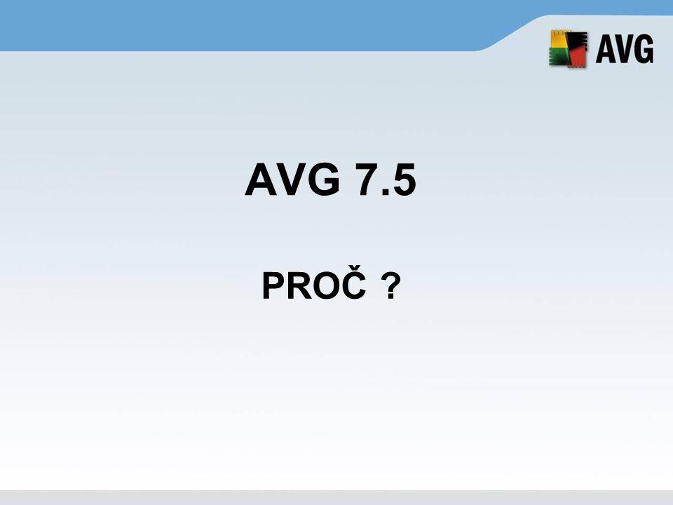 AVG 7.5 PROČ ?