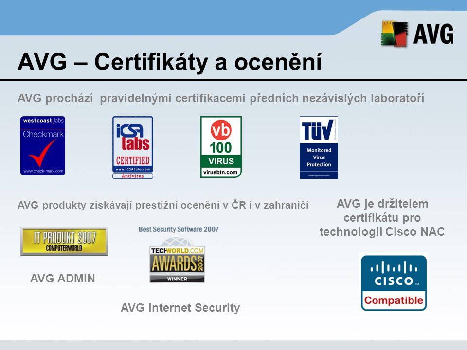 AVG – Certifikáty a ocenění AVG prochází pravidelnými certifikacemi předních nezávislých laboratoří AVG je držitelem certifikátu pro technologii Cisco