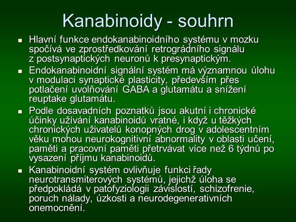 Kanabinoidy - souhrn Hlavní funkce endokanabinoidního systému v mozku spočívá ve zprostředkování retrográdního signálu z postsynaptických neuronů k pr