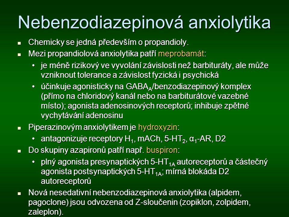 Nebenzodiazepinová anxiolytika Chemicky se jedná především o propandioly. Chemicky se jedná především o propandioly. Mezi propandiolová anxiolytika pa
