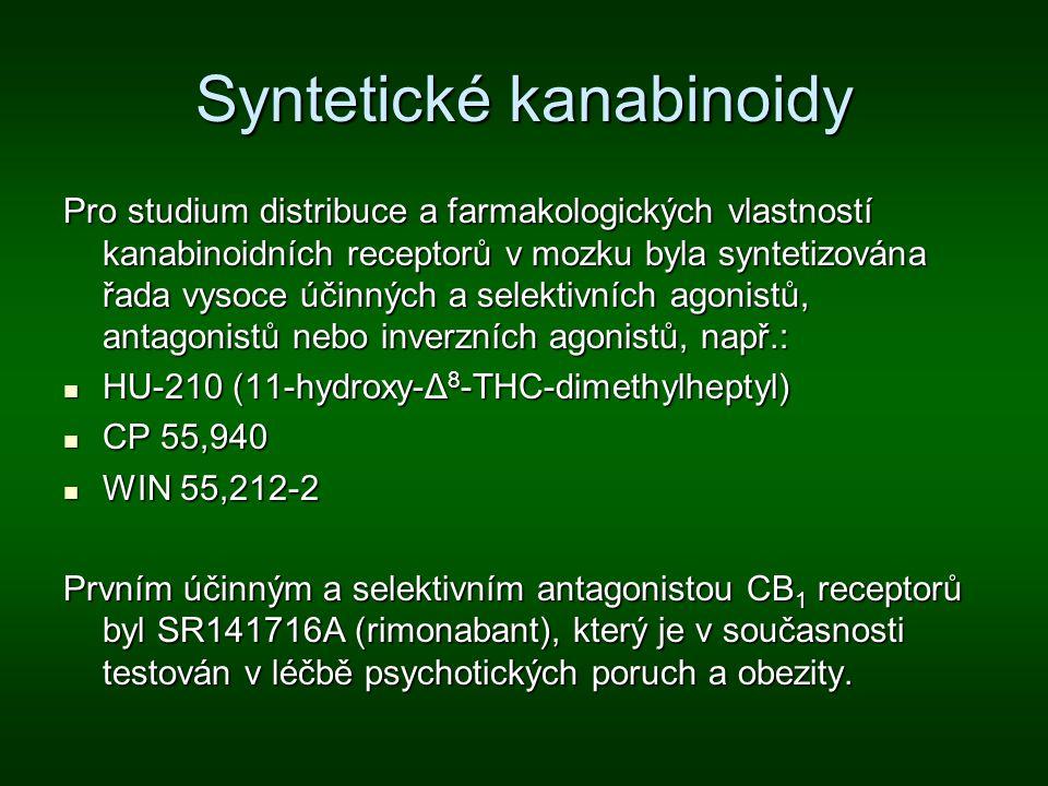 Syntetické kanabinoidy Pro studium distribuce a farmakologických vlastností kanabinoidních receptorů v mozku byla syntetizována řada vysoce účinných a