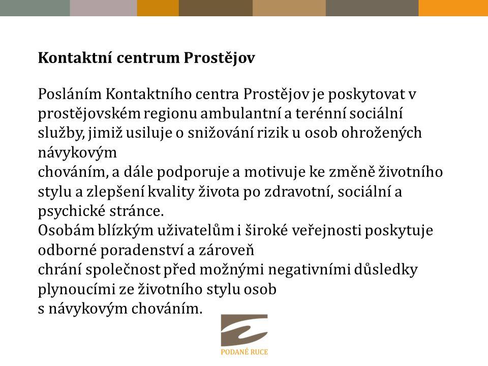 Kontaktní centrum Prostějov Posláním Kontaktního centra Prostějov je poskytovat v prostějovském regionu ambulantní a terénní sociální služby, jimiž us
