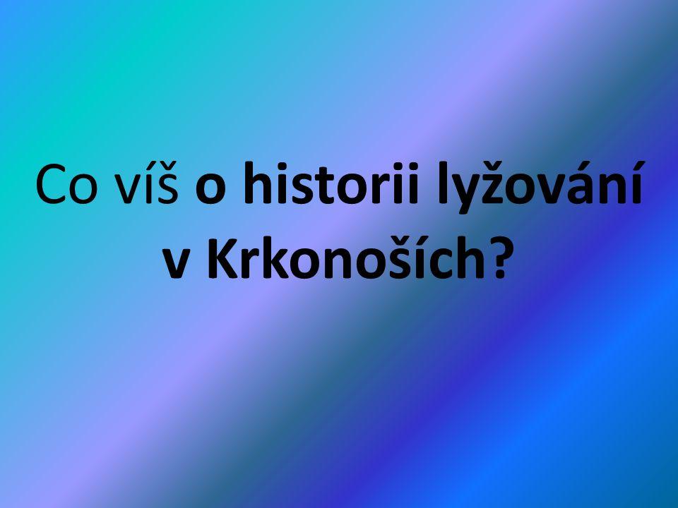 Co víš o historii lyžování v Krkonoších?