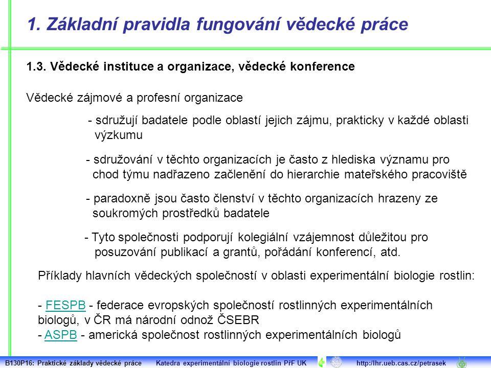 1. Základní pravidla fungování vědecké práce 1.3.
