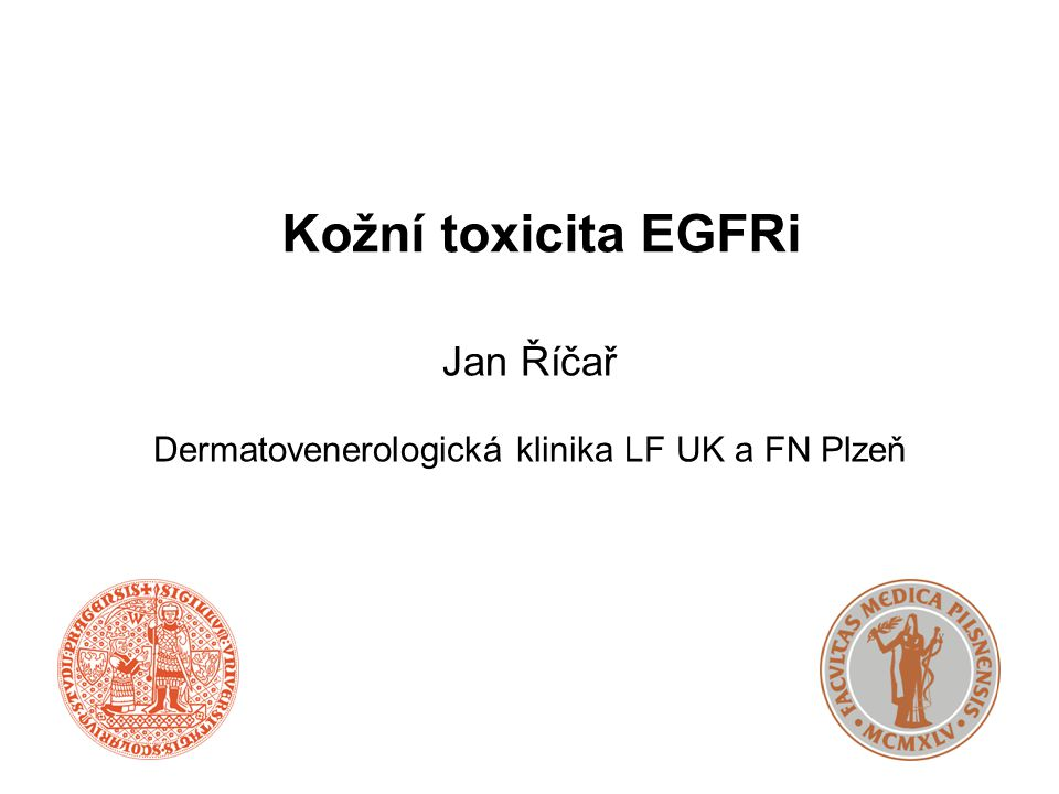  EGFR (HER-1) – transmembránový glykoprotein s extracelulární, transmembránovou a intracelulární (tyrozinkinázovou) doménou  Exprimován na epiteliálních buňkách a tumorech z epiteliálních buněk  Kůže: keratinocyty, sebocyty, buňky zevní vlasové pochvy kožní nežádoucí účinky Epidermal growth factor receptor Int J Rad Oncol Biol Phys.