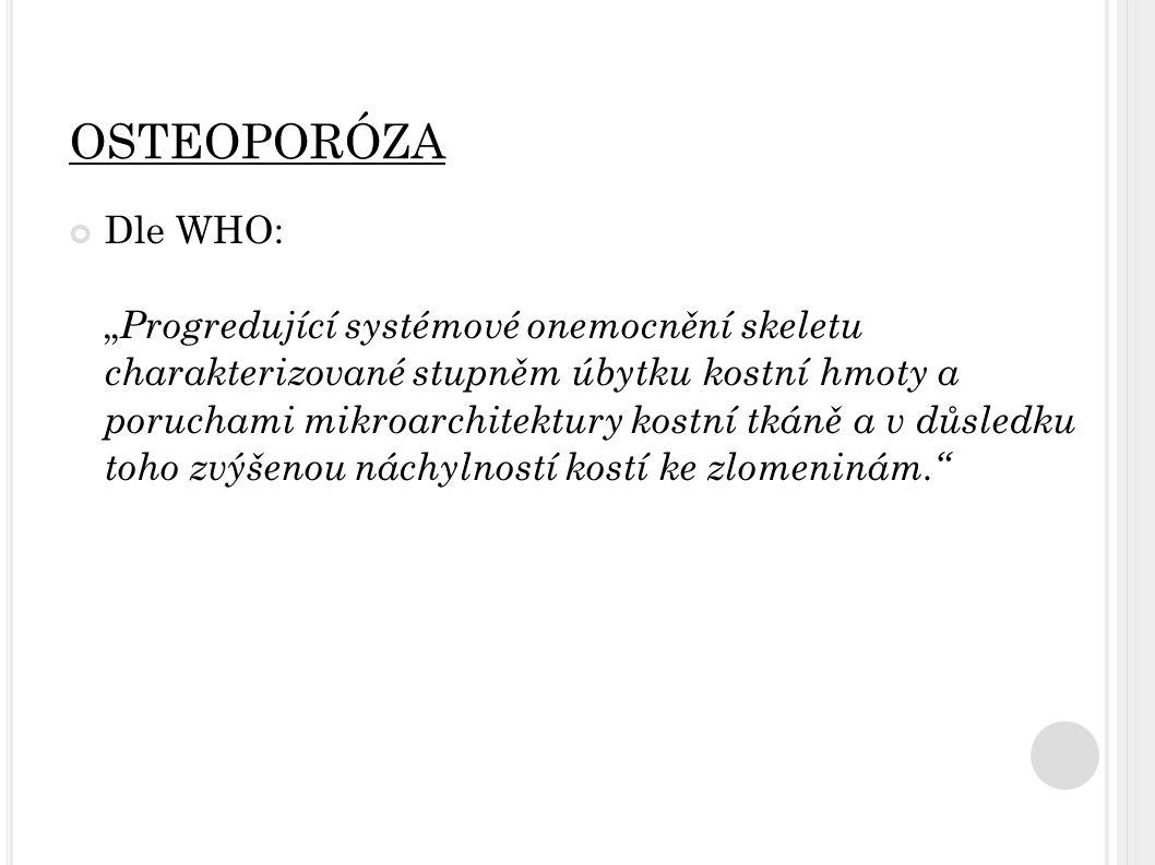 V ITAMIN D = STEROIDNÍ HORMON úloha vitaminu D i v dalších souvislostech.