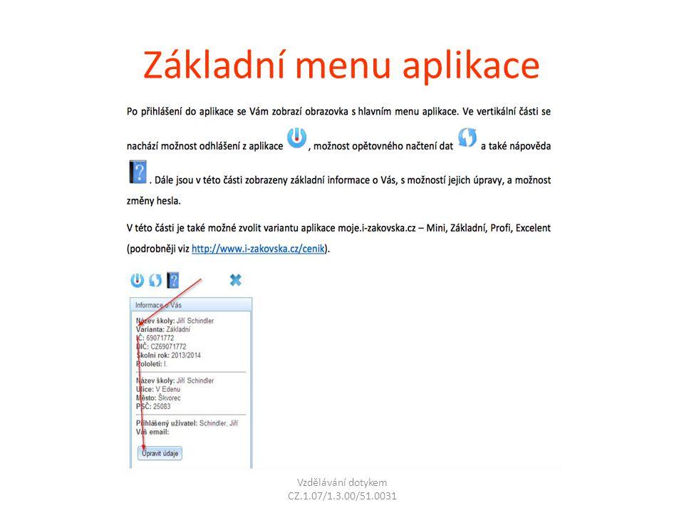 Základní menu aplikace Vzdělávání dotykem CZ.1.07/1.3.00/51.0031