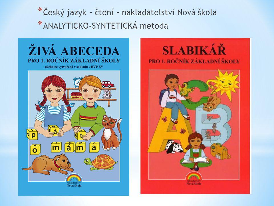 * Český jazyk – čtení – nakladatelství Nová škola * ANALYTICKO-SYNTETICKÁ metoda