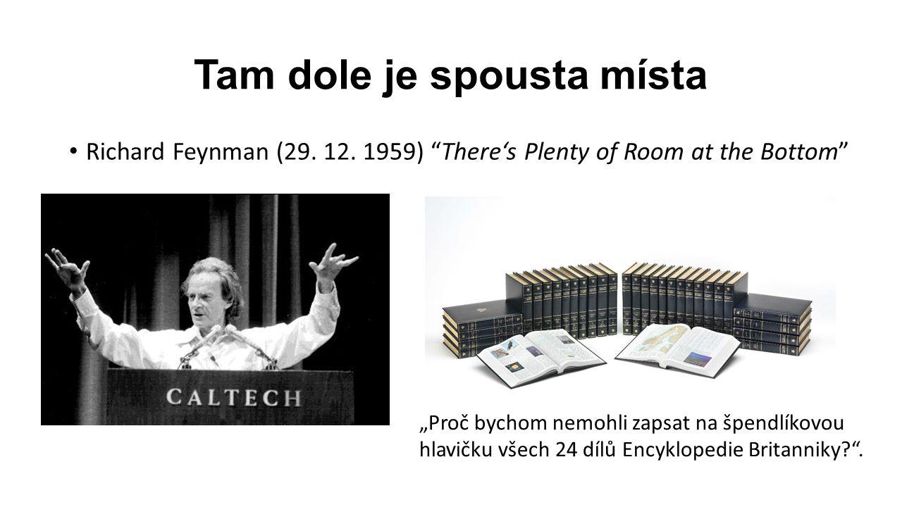 Tam dole je spousta místa Richard Feynman (29.12.