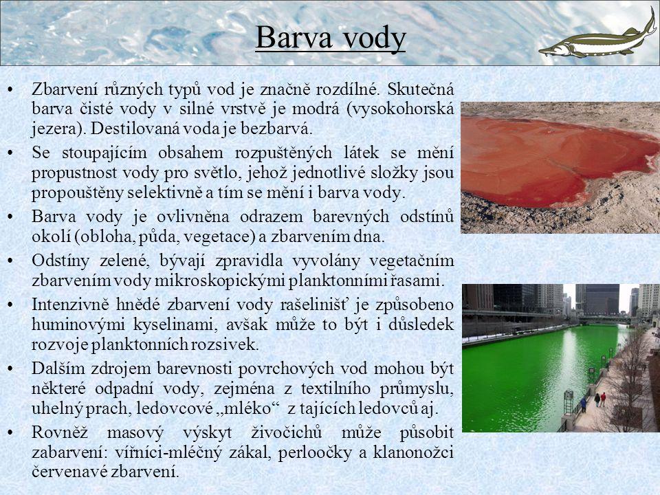 Barva vody Zbarvení různých typů vod je značně rozdílné.
