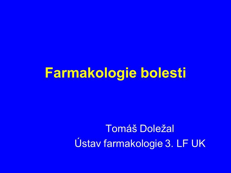 Farmakologie bolesti Tomáš Doležal Ústav farmakologie 3. LF UK